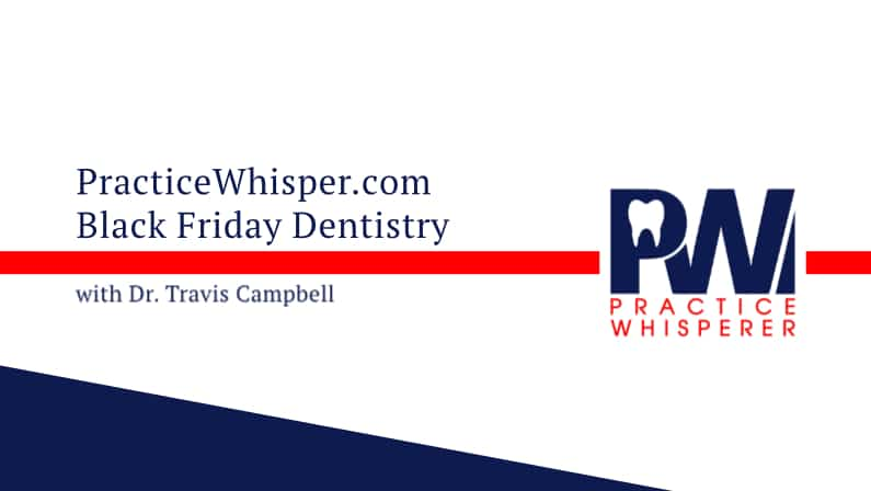 Black Friday Dentistry
